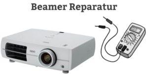 Beamer Reparatur - Problem und Fehler - Günstige Repartur
